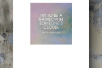 Free printable poster: Try to be a rainbow in someone's cloud