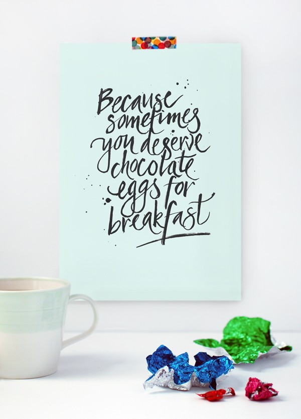 FREE PRINTABLE ART POSTER FOR EASTER: Because sometimes you deserve chocolate eggs for breakfast, via We-Are-Scout.com.