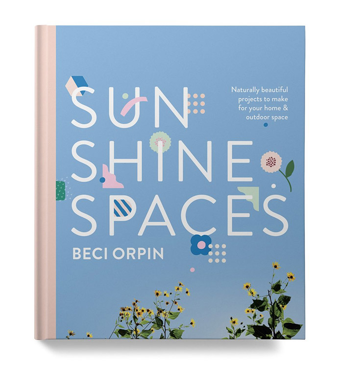 Beci Orpin has released her fourth book: Sunshine Spaces